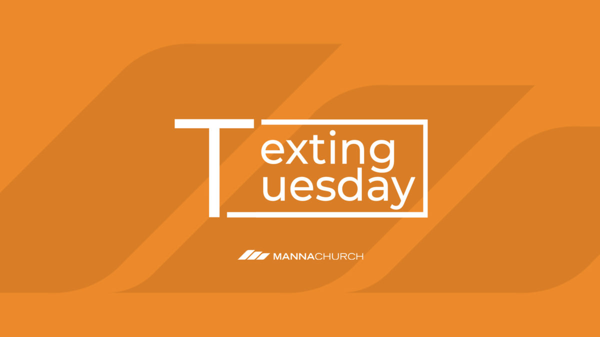 Texting Tuesday