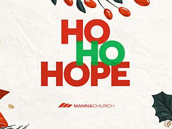 Ho Ho Hope