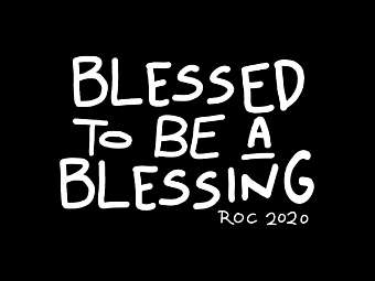 Blessed to be a Blessing (ROC 2020)